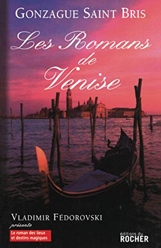 9782268063072: Les romans de Venise (Le Roman des Lieux Magiques)