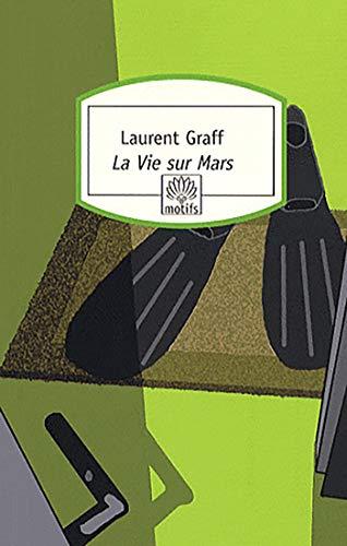 9782268063201: La Vie sur Mars