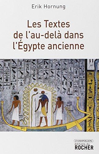 textes de l au dela dans l egypte ancienne: Erik Hornung