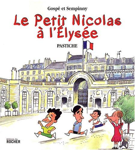 9782268063843: Le Petit Nicolas a l'Elysee