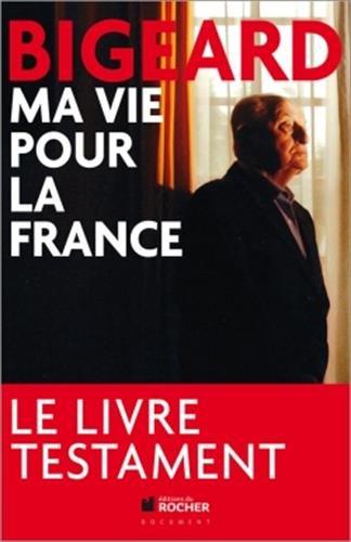 Ma Vie Pour La France              Fl (French Edition): Marcel Bigeard