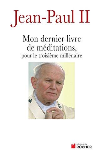 Mon dernier livre de méditations pour le