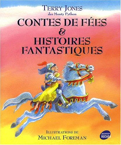 contes de fées et histoires fantastiques: Michael Foreman