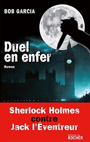 Duel en enfer (French Edition): Bob Garcia