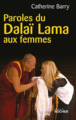 9782268067766: Paroles du Dalaï Lama aux femmes