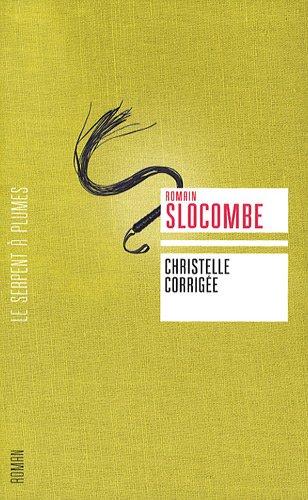 Christelle corrigée: Romain Slocombe