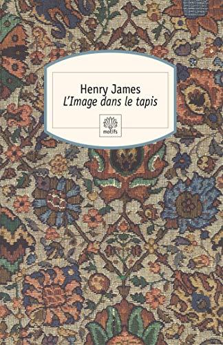 9782268067803: L'Image dans le tapis (French Edition)