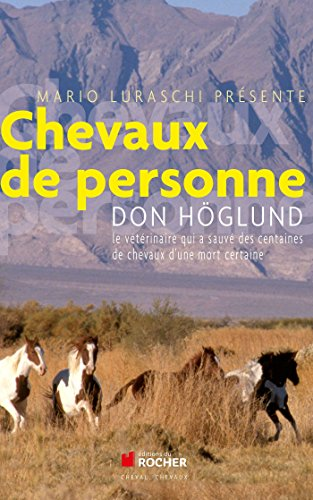 Chevaux de personne (French Edition): Don Höglund