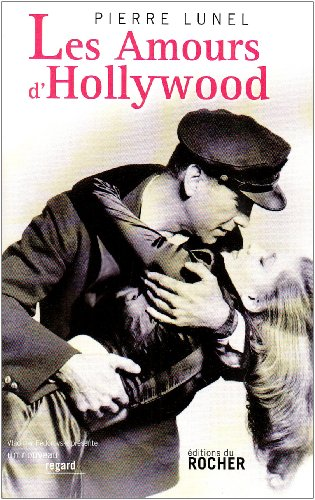 9782268068077: Les Amours d'Hollywood (French Edition)
