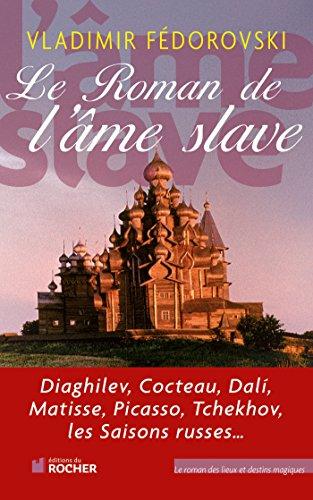 9782268068510: Le Roman de l'âme slave (French Edition)