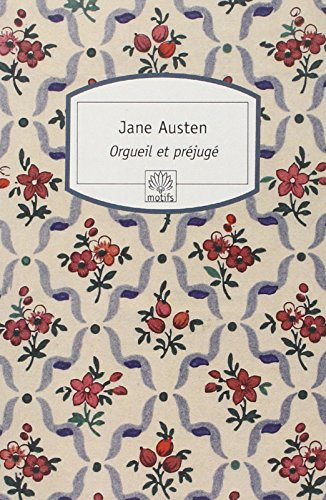 Orgueil Et Prejuge (French Edition): Austen, Jane, Bellow,