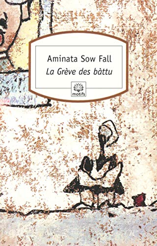 9782268068794: La Greve Des Battu (French Edition)