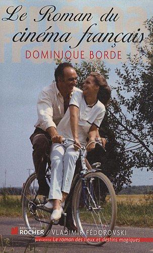 9782268068961: Le Roman du cinéma français (French Edition)