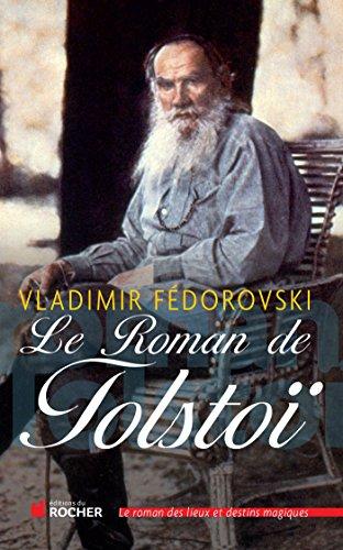 9782268069142: Le Roman de Tolstoï (French Edition)