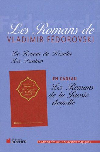 Les Romans de Vladimir Fédorovski : Coffret en 3 volumes (French Edition): Vladimir FÃ...