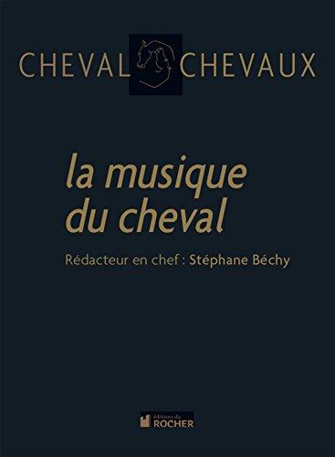 9782268069623: Cheval Chevaux, N� 5 : La musique du cheval