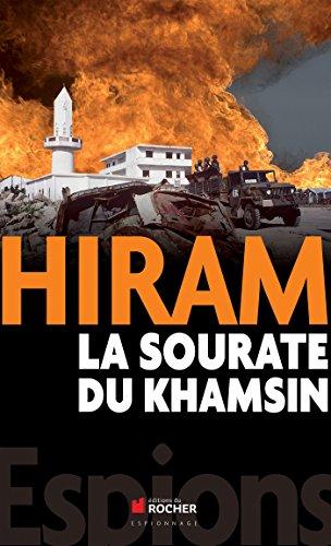 La sourate du Khamsin (French Edition): Hiram