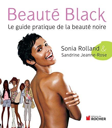 9782268070117: Beauté Black: Le guide pratique de la beauté noire