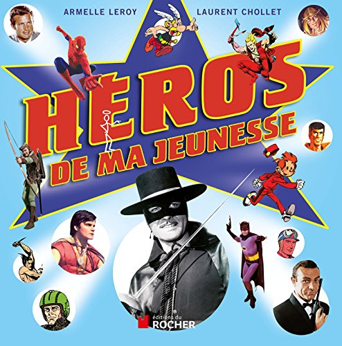 héros de ma jeunesse: Leroy a/Chollet