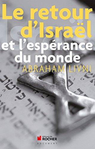 le retour d israel et l esperance du monde: Livni a