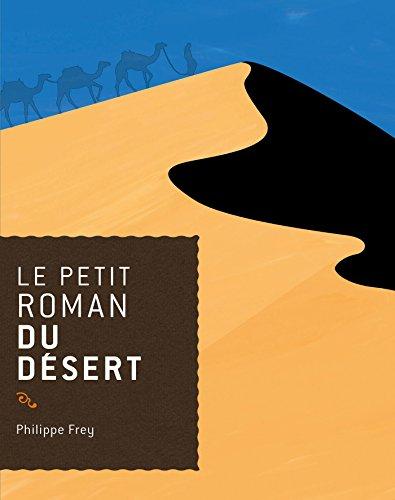 9782268070445: le petit roman du désert