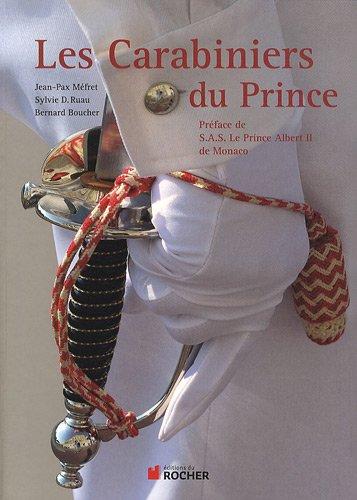 Les Carabiniers du Prince (French Edition): Bernard Boucher