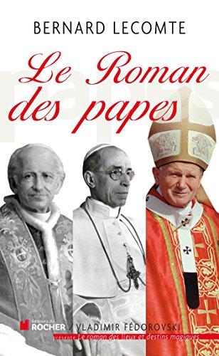 Le Roman des papes (French Edition): Bernard Lecomte