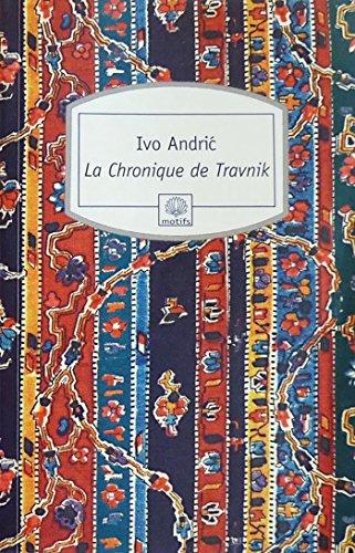 9782268071589: La Chronique de Travnik