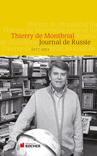 JOURNAL DE RUSSIE 1977 - 2011
