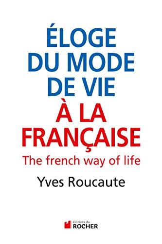 9782268073347: eloge du mode de vie a la francaise