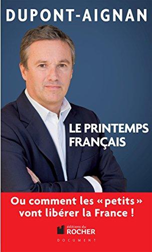 9782268073361: Le printemps français, Ou comment les petits vont libérer la France !