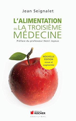 9782268074009: L'alimentation ou la troisième médecine