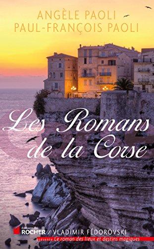 9782268074023: Le roman de la Corse