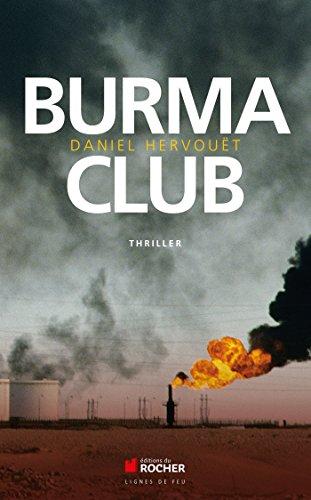 Burma Club: Daniel Hervouët