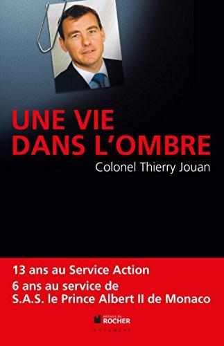 9782268074337: Une vie dans l'ombre (French Edition)