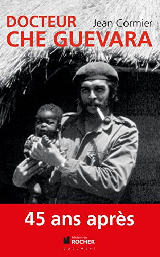 9782268074344: Docteur Che Guevara (French Edition)