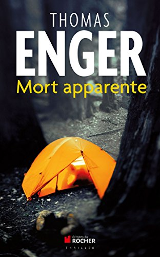Mort apparente (French Edition): Thomas Enger