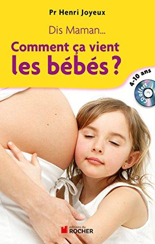 9782268074580: Dis maman... Comment ça vient les bébés : Réponse aux questions des 4-10 ans (1CD audio)