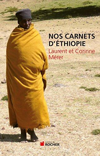 NOS CARNETS D'ÉTHIOPIE: M�RER LAURENT