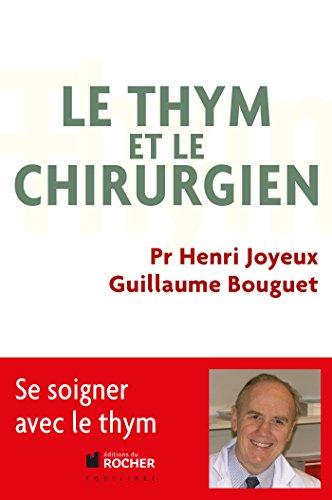 9782268075235: Le thym et le chirurgien (Documents)