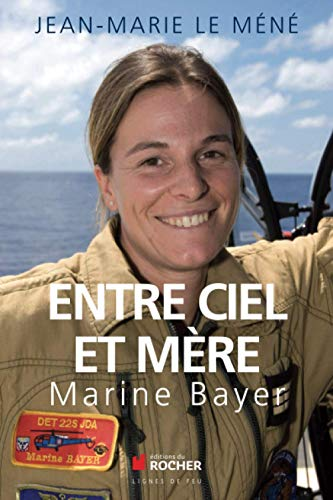 Entre ciel et mère: Jean-Marie Le Méné