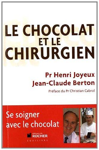 9782268075563: Le chocolat et le chirurgien