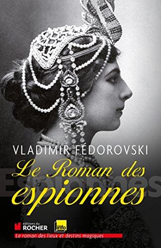 9782268075761: Le roman des espionnes