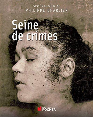 Seine de Crimes: Philippe Charlier