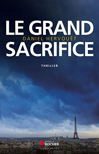 9782268076041: Le grand sacrifice