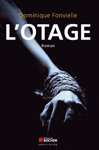 9782268076201: L'otage