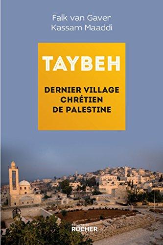 9782268076423: Taybeh, dernier village chrétien de Palestine