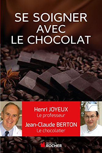 9782268076607: Comment se soigner avec le chocolat