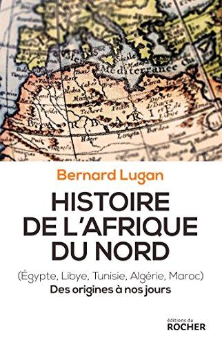 9782268081670: Histoire de l'Afrique du Nord: Egypte, Libye, Tunisie, Algérie, Maroc. Des origines à nos jours