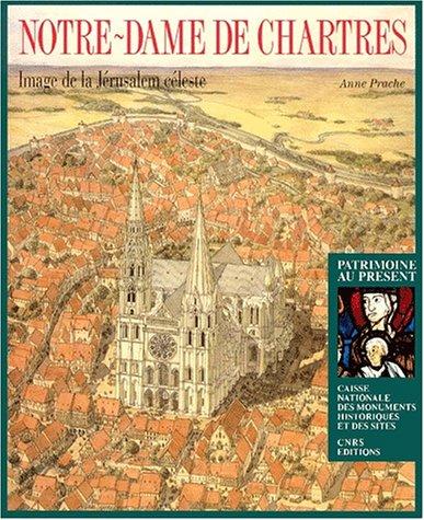 9782271050120: Notre-Dame de Chartres : Image de la Jérusalem céleste